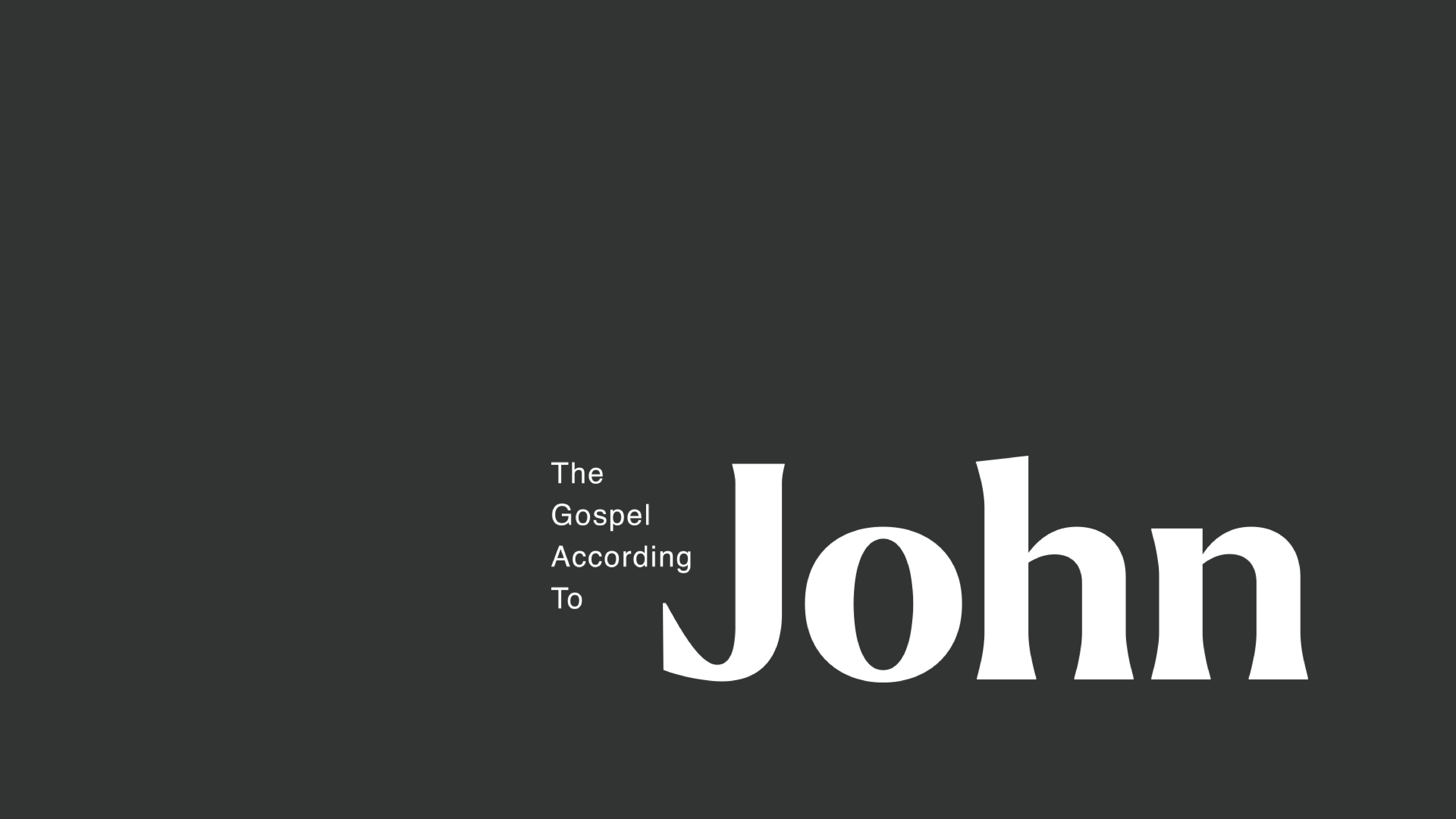 The Gospel According to John - Week 3: Come and See